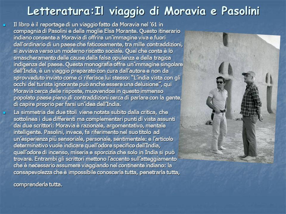 Letteratura:Il viaggio di Moravia e Pasolini