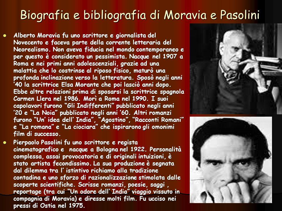 Biografia e bibliografia di Moravia e Pasolini