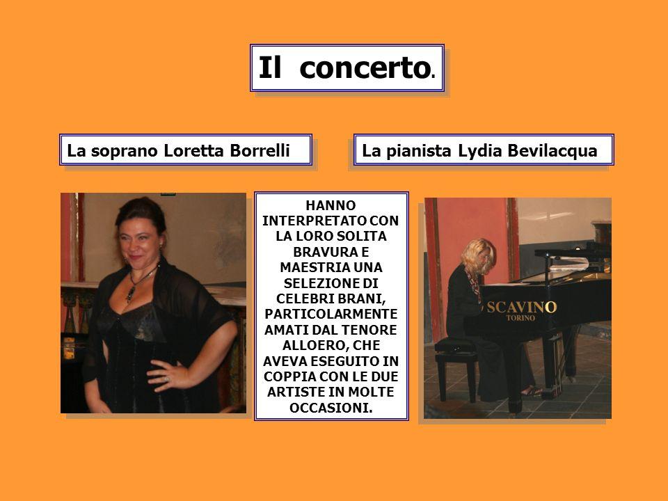 Il concerto. La soprano Loretta Borrelli La pianista Lydia Bevilacqua
