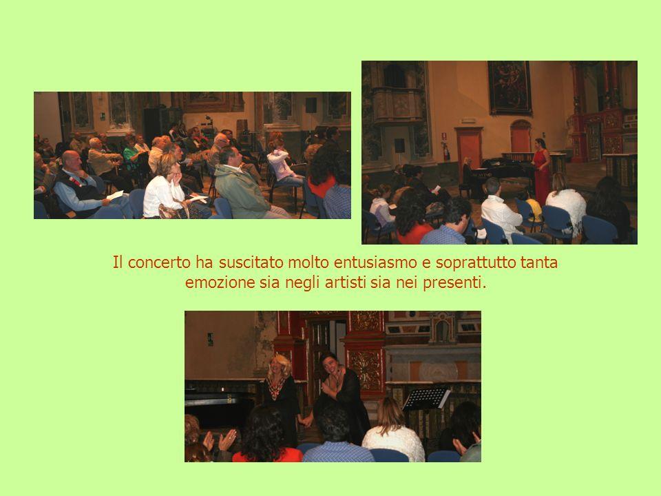 Il concerto ha suscitato molto entusiasmo e soprattutto tanta emozione sia negli artisti sia nei presenti.