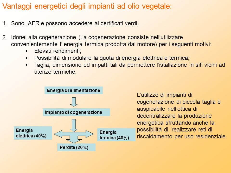 Vantaggi energetici degli impianti ad olio vegetale: