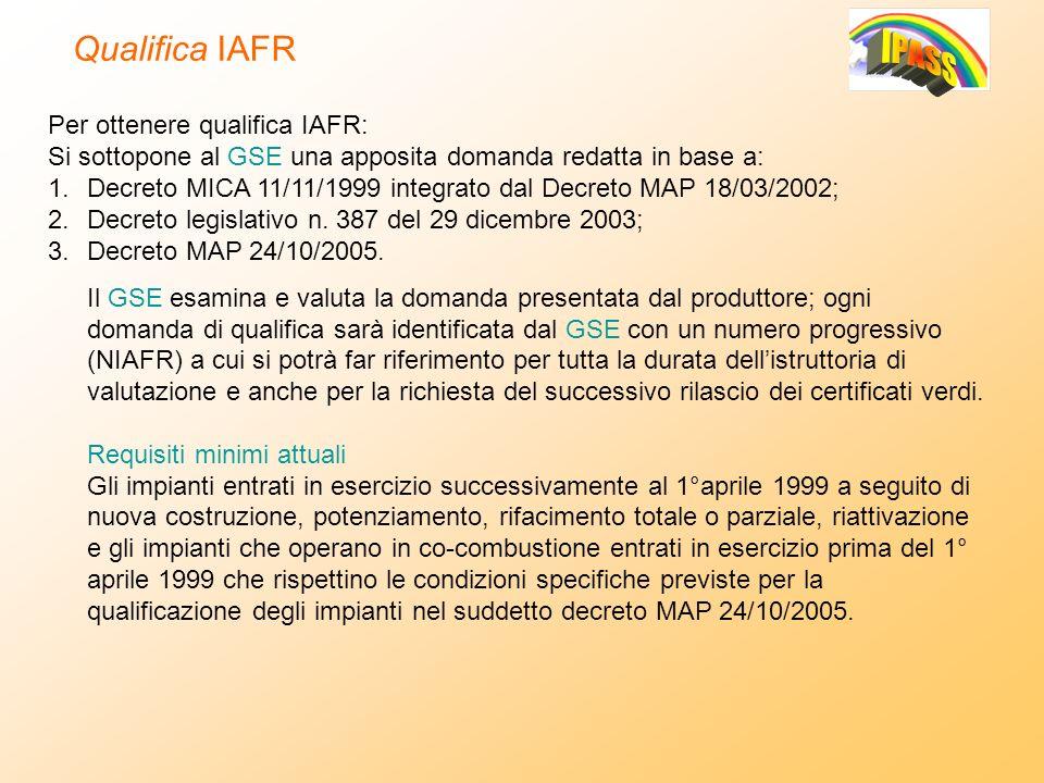 Qualifica IAFR Per ottenere qualifica IAFR: