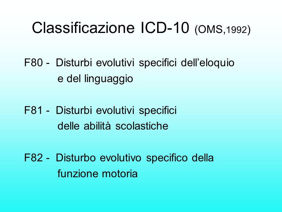 Classificazione ICD-10 (OMS,1992)