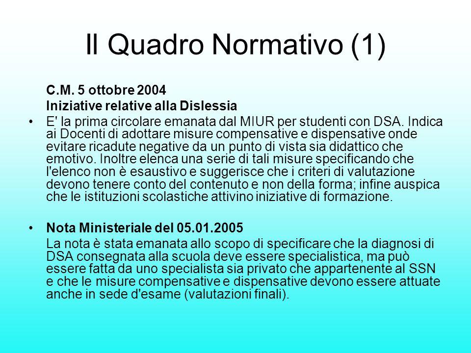 Il Quadro Normativo (1) C.M. 5 ottobre 2004