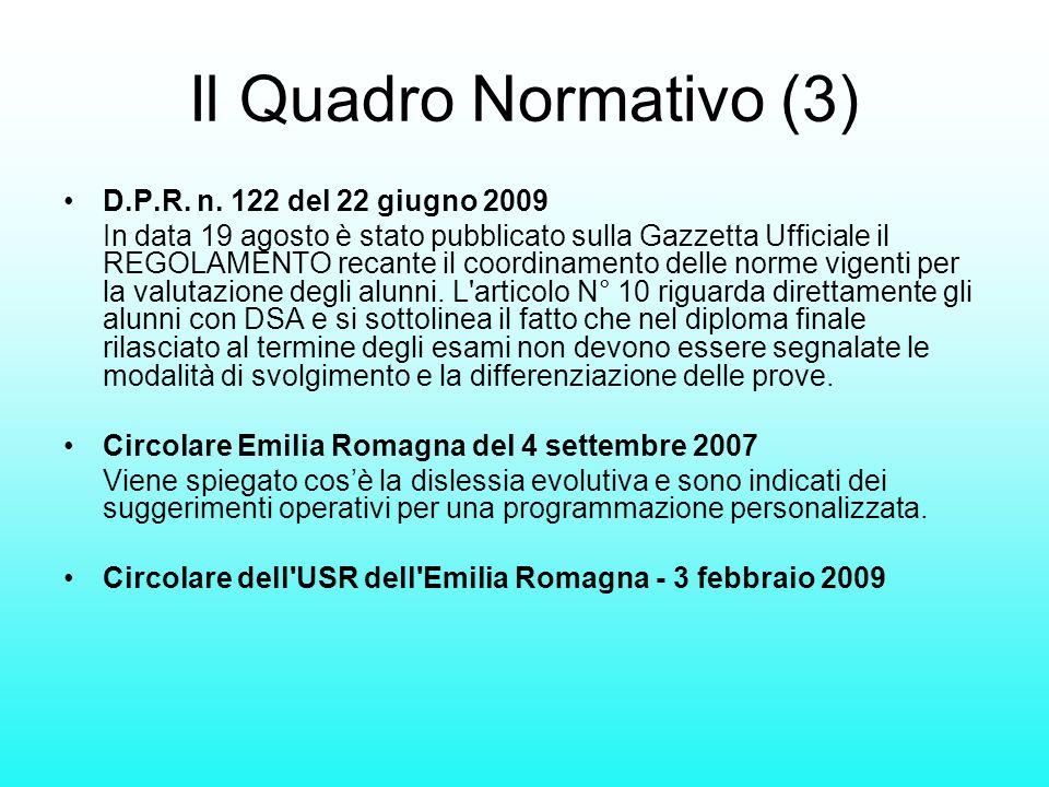 Il Quadro Normativo (3) D.P.R. n. 122 del 22 giugno 2009