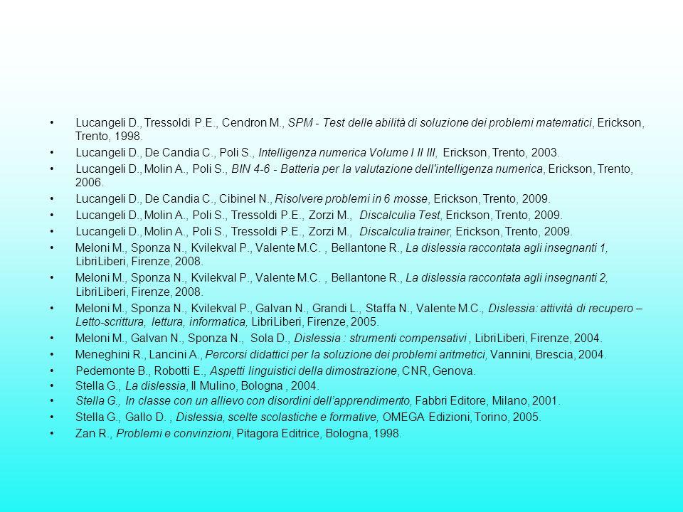 Lucangeli D. , Tressoldi P. E. , Cendron M
