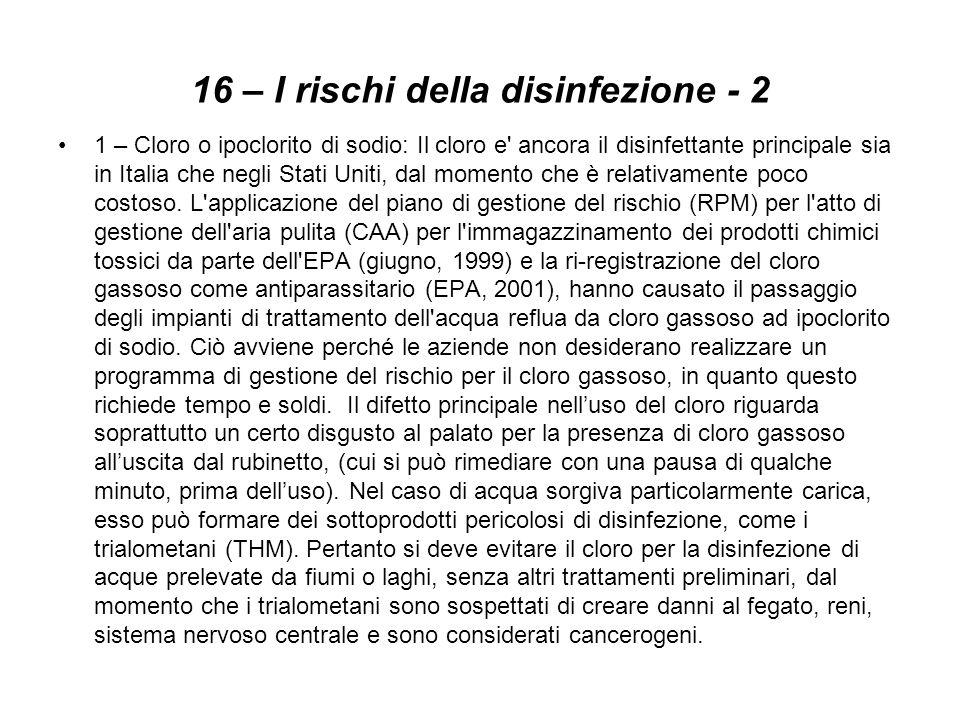 16 – I rischi della disinfezione - 2