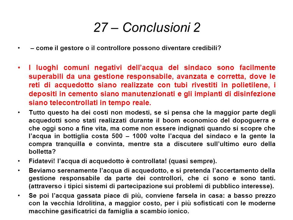 27 – Conclusioni 2 – come il gestore o il controllore possono diventare credibili