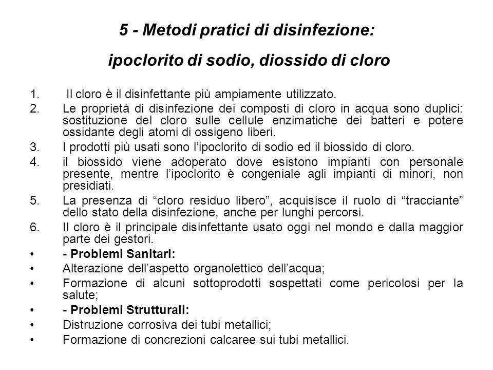 5 - Metodi pratici di disinfezione: ipoclorito di sodio, diossido di cloro