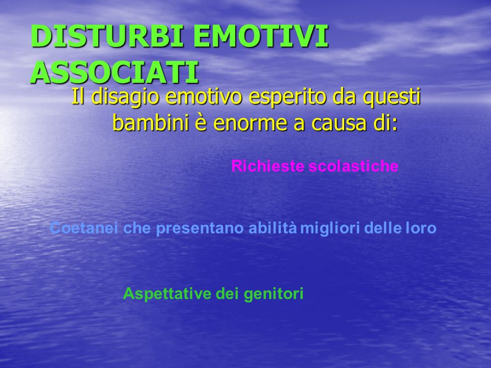 DISTURBI EMOTIVI ASSOCIATI
