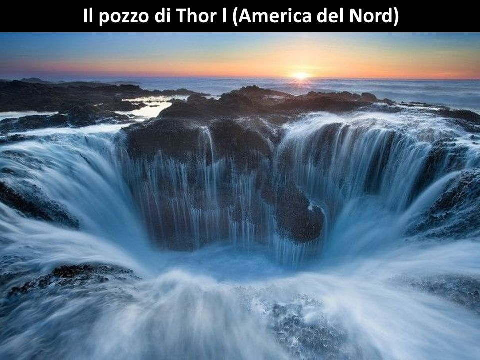 Il pozzo di Thor l (America del Nord)