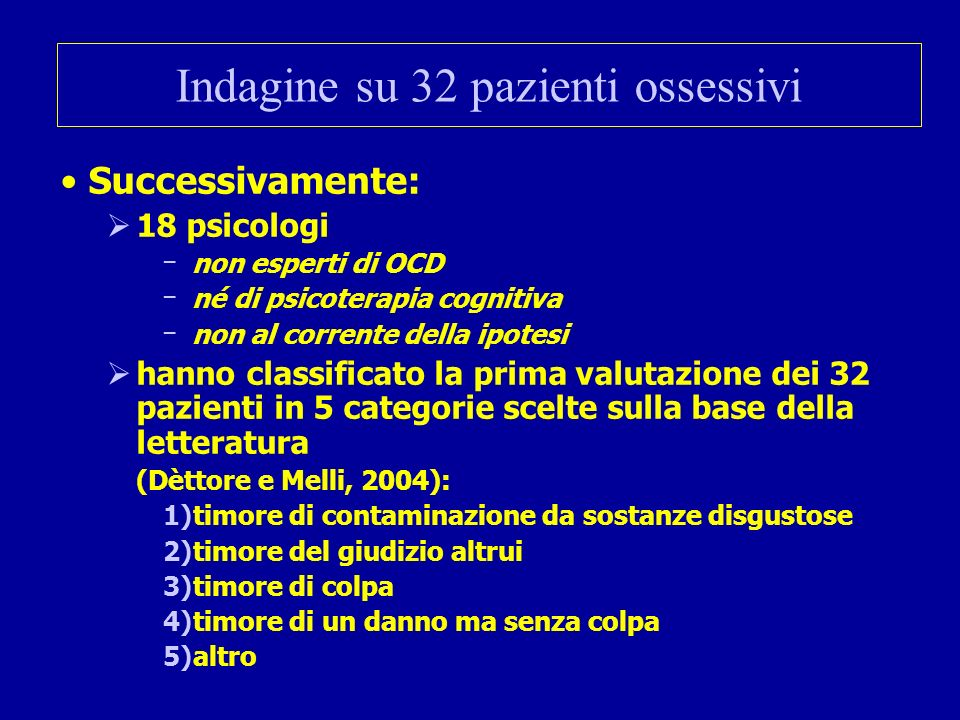 Indagine su 32 pazienti ossessivi