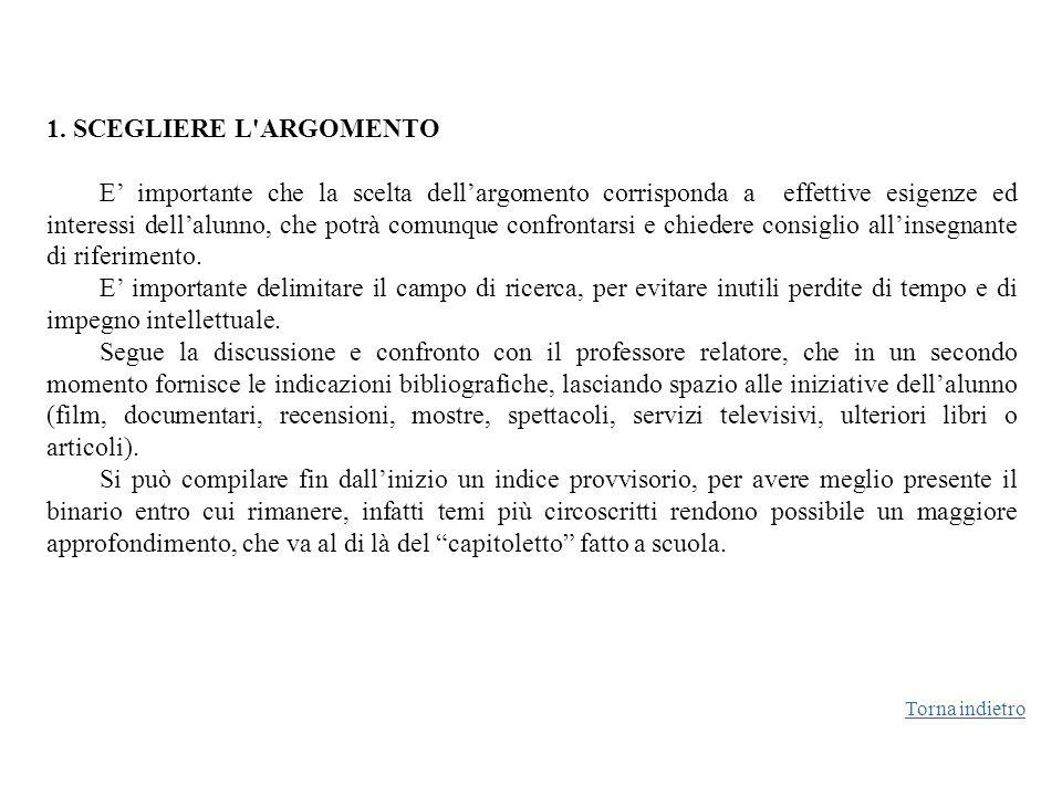 1. SCEGLIERE L ARGOMENTO