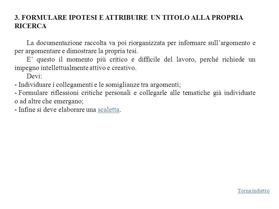 3. FORMULARE IPOTESI E ATTRIBUIRE UN TITOLO ALLA PROPRIA RICERCA