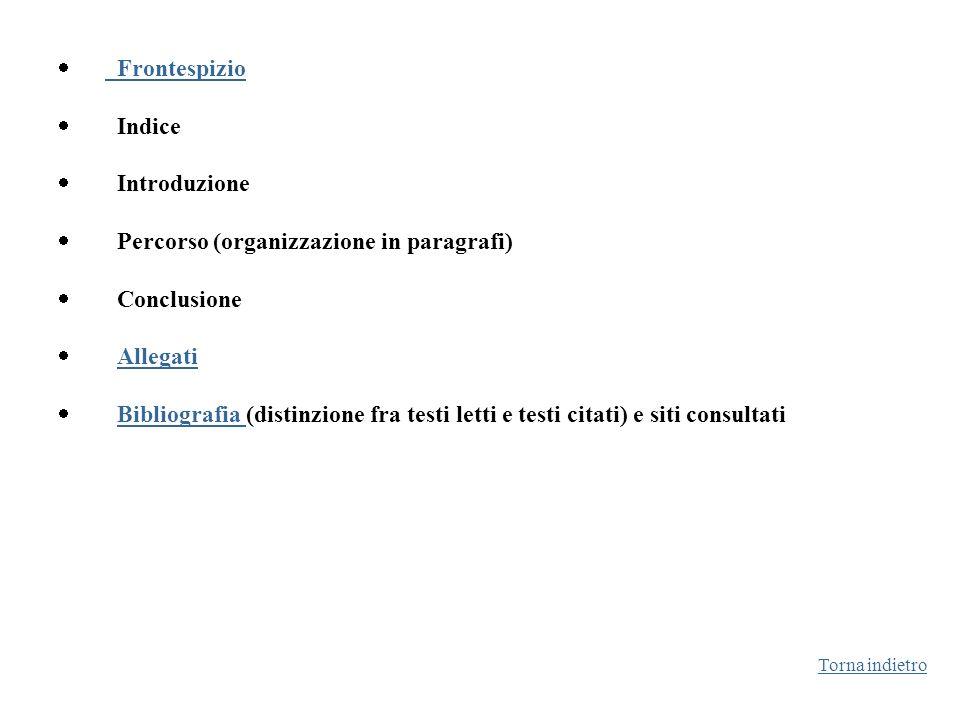 · Percorso (organizzazione in paragrafi) · Conclusione · Allegati