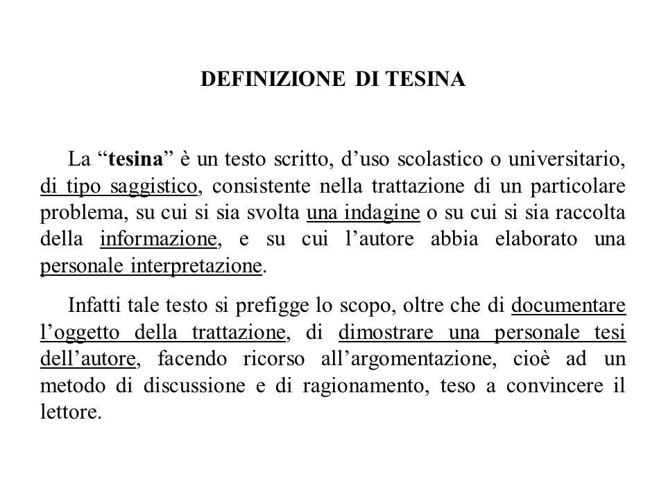 DEFINIZIONE DI TESINA