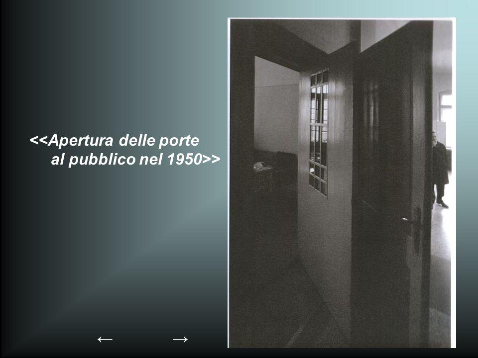 <<Apertura delle porte al pubblico nel 1950>>