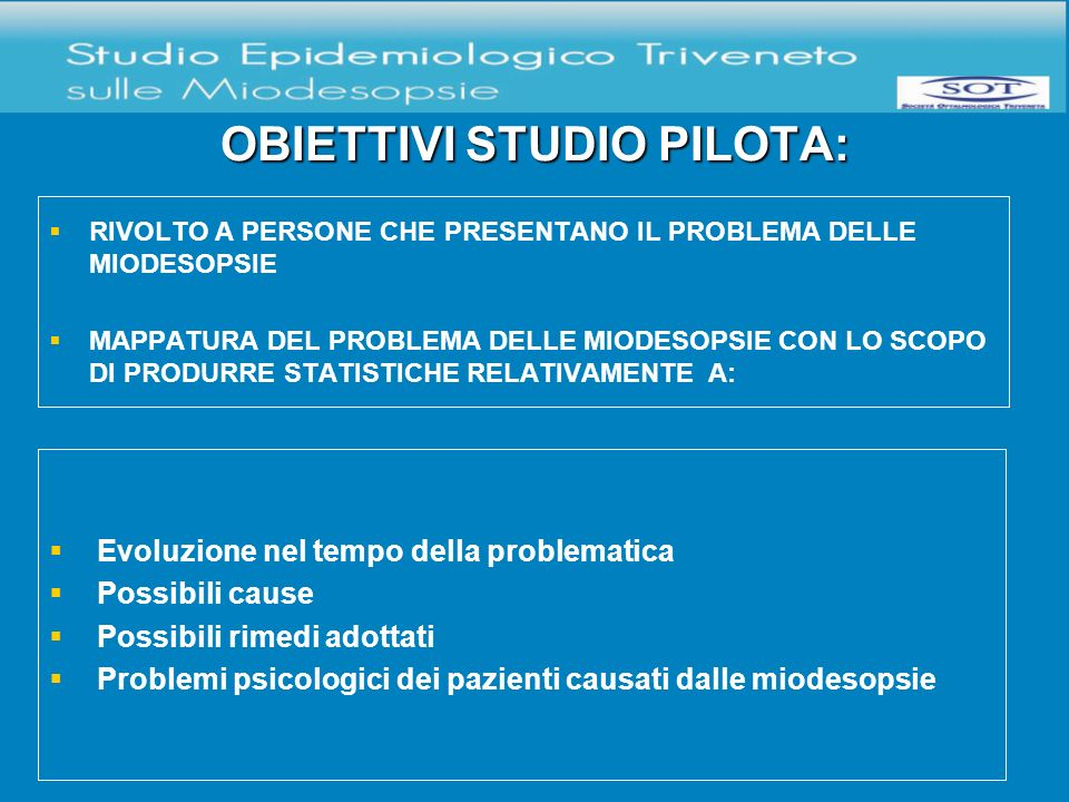 OBIETTIVI STUDIO PILOTA: