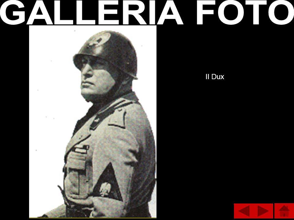 GALLERIA FOTO Il Dux