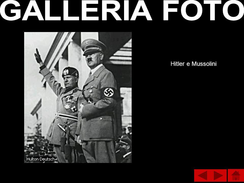 GALLERIA FOTO Hitler e Mussolini