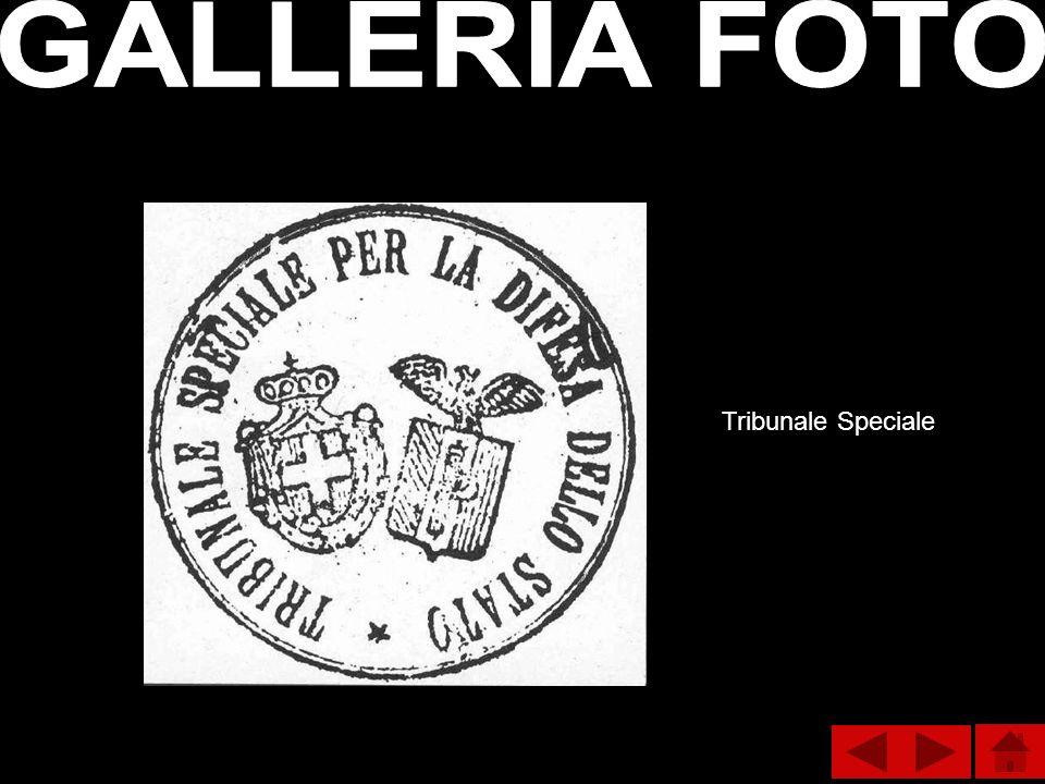 GALLERIA FOTO Tribunale Speciale