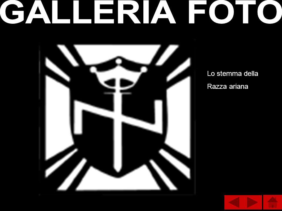 GALLERIA FOTO Lo stemma della Razza ariana