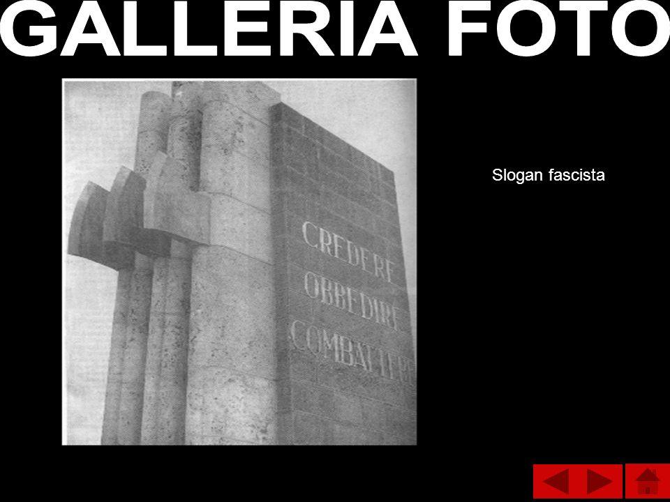 GALLERIA FOTO Slogan fascista