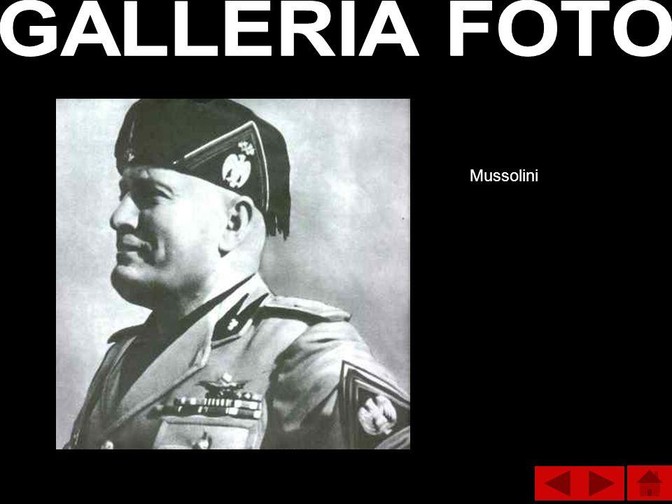 GALLERIA FOTO Mussolini