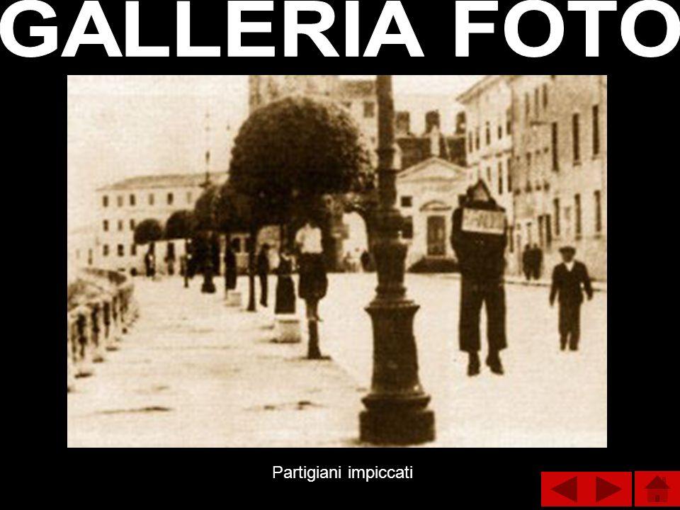 GALLERIA FOTO Partigiani impiccati