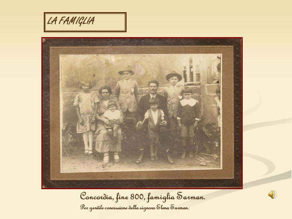 Concordia, fine 800, famiglia Sarman.