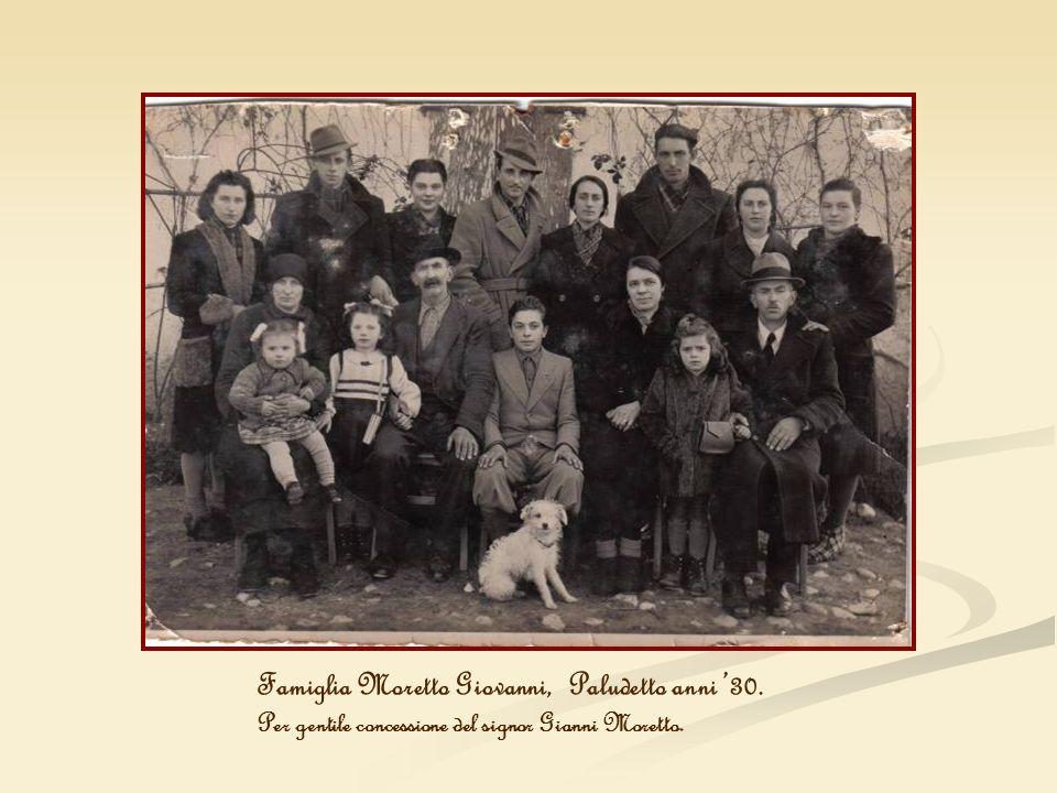 Famiglia Moretto Giovanni, Paludetto anni '30.