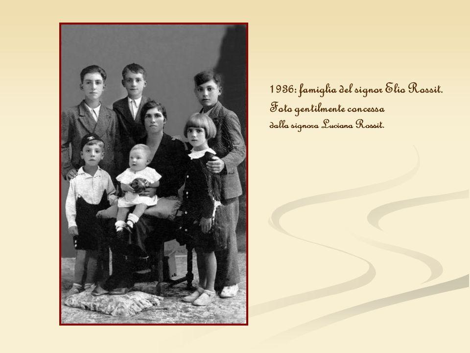 1936: famiglia del signor Elio Rossit. Foto gentilmente concessa