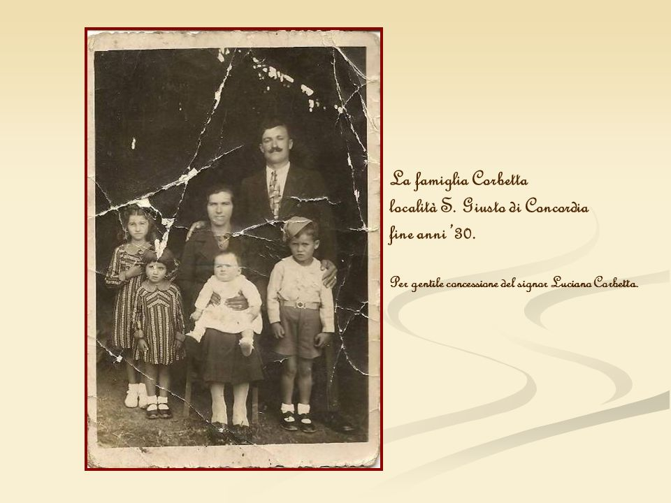 località S. Giusto di Concordia fine anni '30.