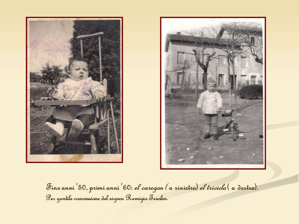 Fine anni '50, primi anni '60: el caregon ( a sinistra) el triciclo ( a destra).