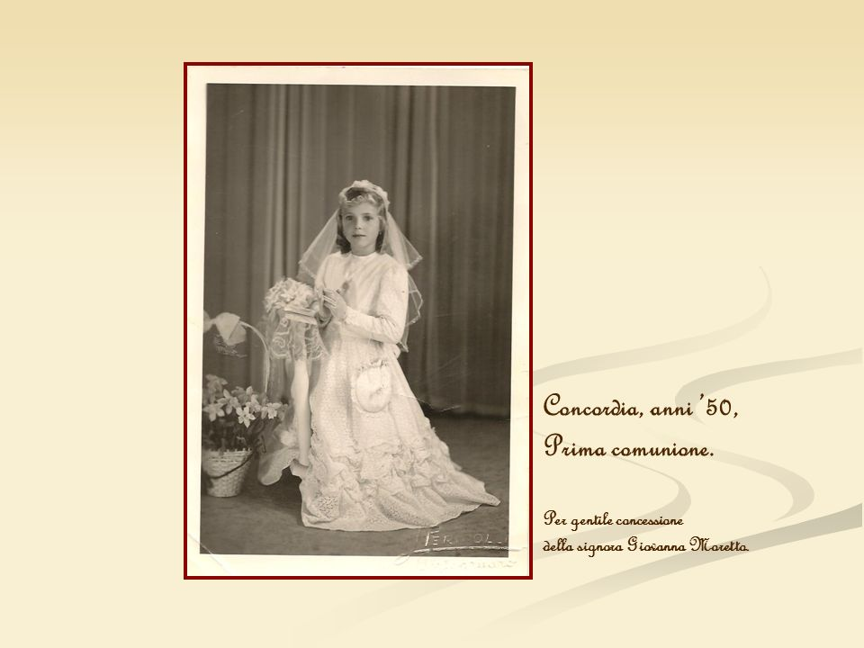 Concordia, anni '50, Prima comunione. Per gentile concessione