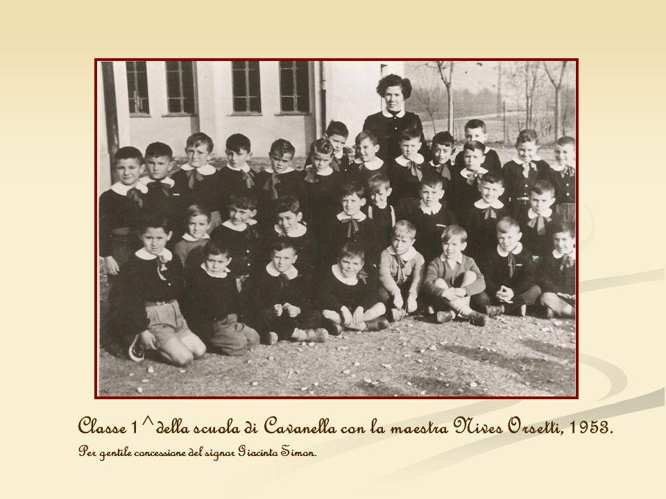 Classe 1^della scuola di Cavanella con la maestra Nives Orsetti, 1953.