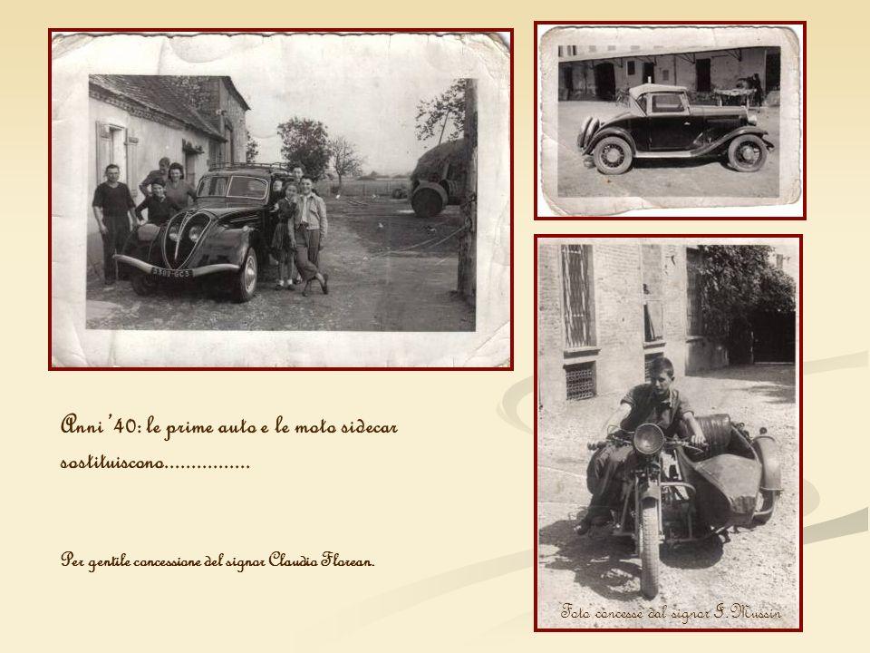 Anni '40: le prime auto e le moto sidecar