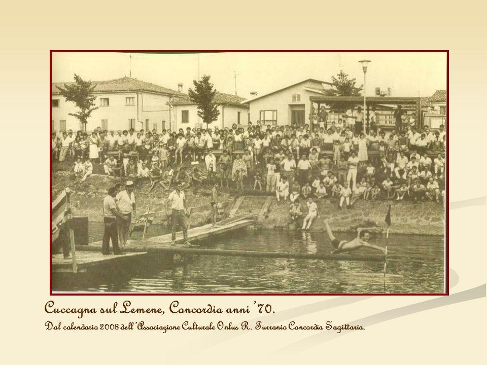 Cuccagna sul Lemene, Concordia anni '70.