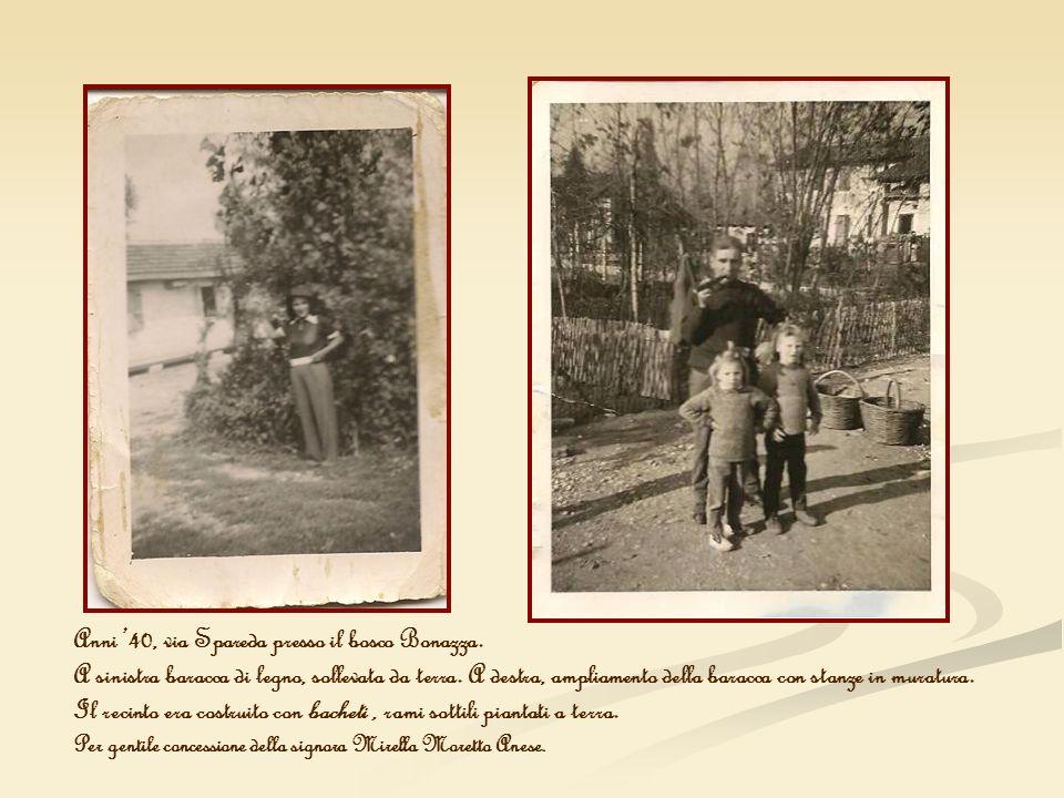 Anni '40, via Spareda presso il bosco Bonazza.