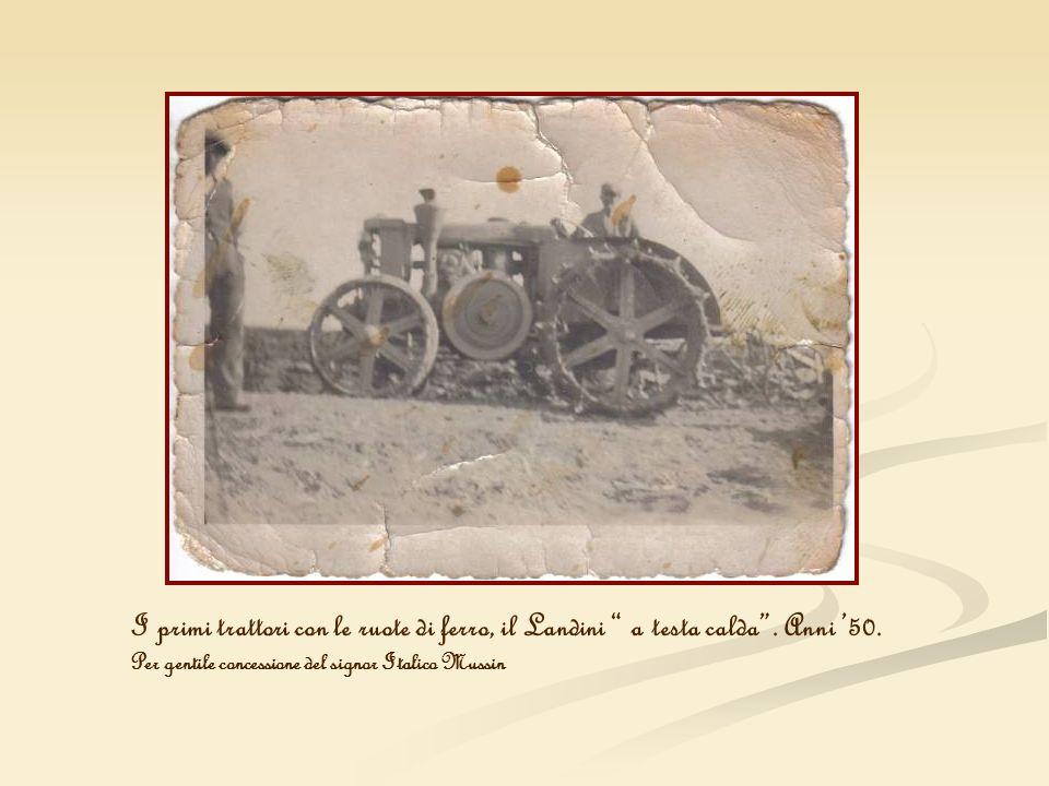 I primi trattori con le ruote di ferro, il Landini a testa calda
