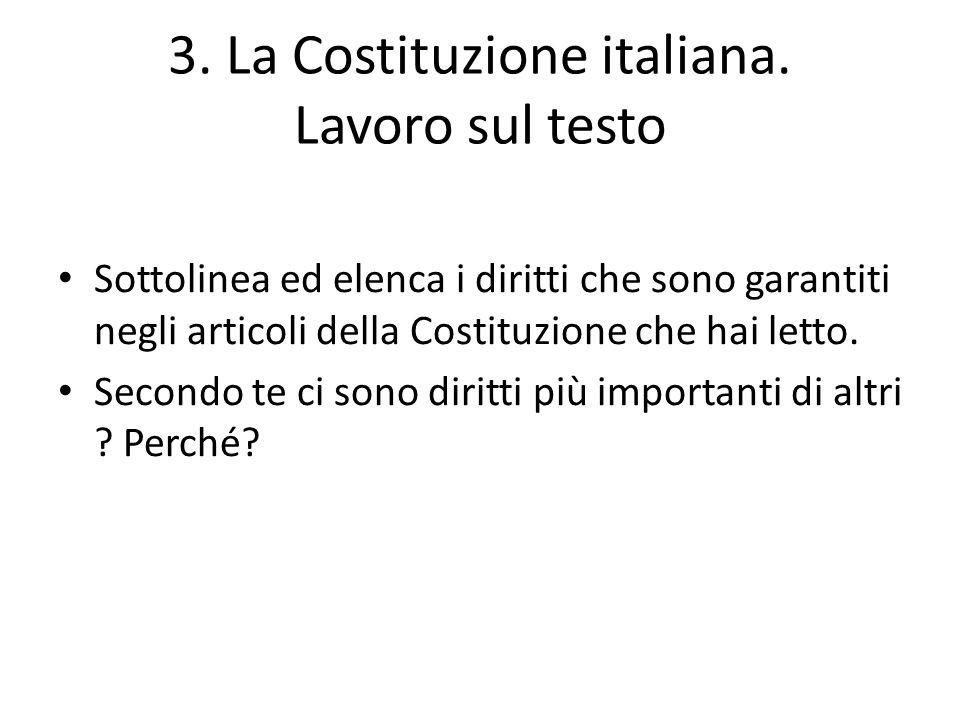 3. La Costituzione italiana. Lavoro sul testo