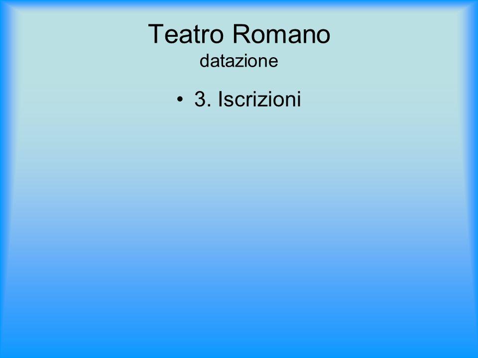 Teatro Romano datazione