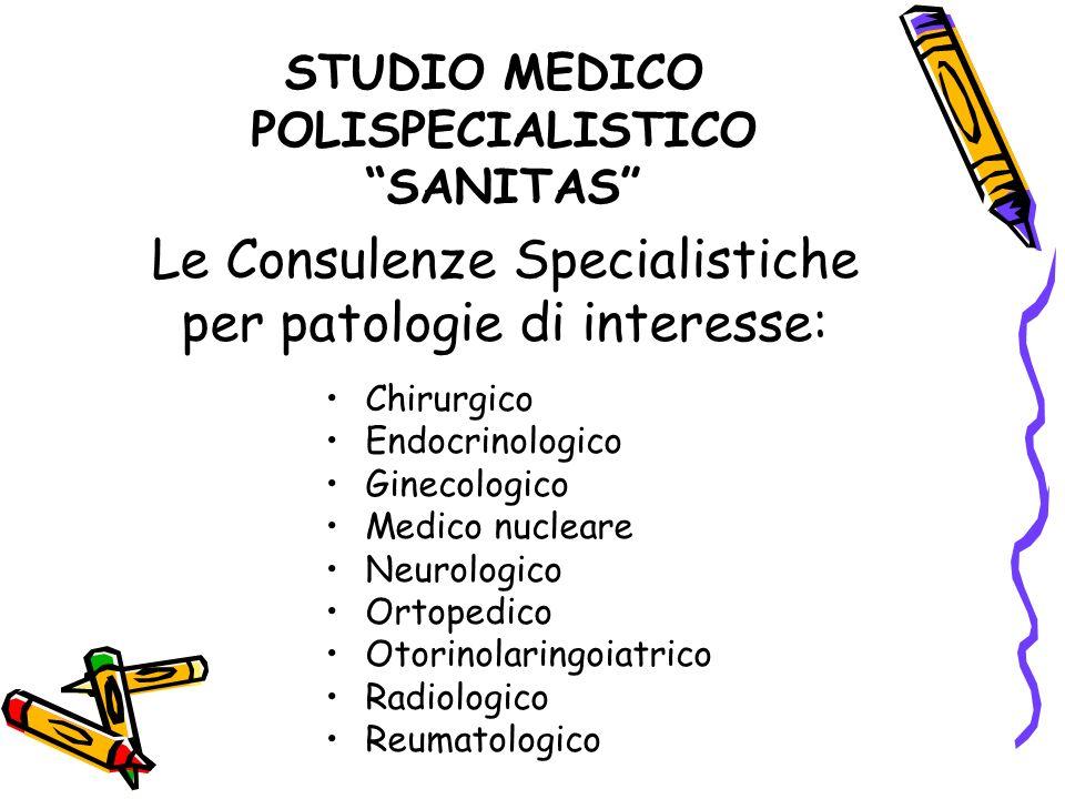 Le Consulenze Specialistiche per patologie di interesse: