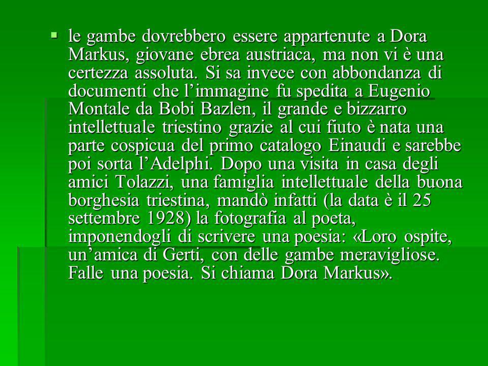 le gambe dovrebbero essere appartenute a Dora Markus, giovane ebrea austriaca, ma non vi è una certezza assoluta.