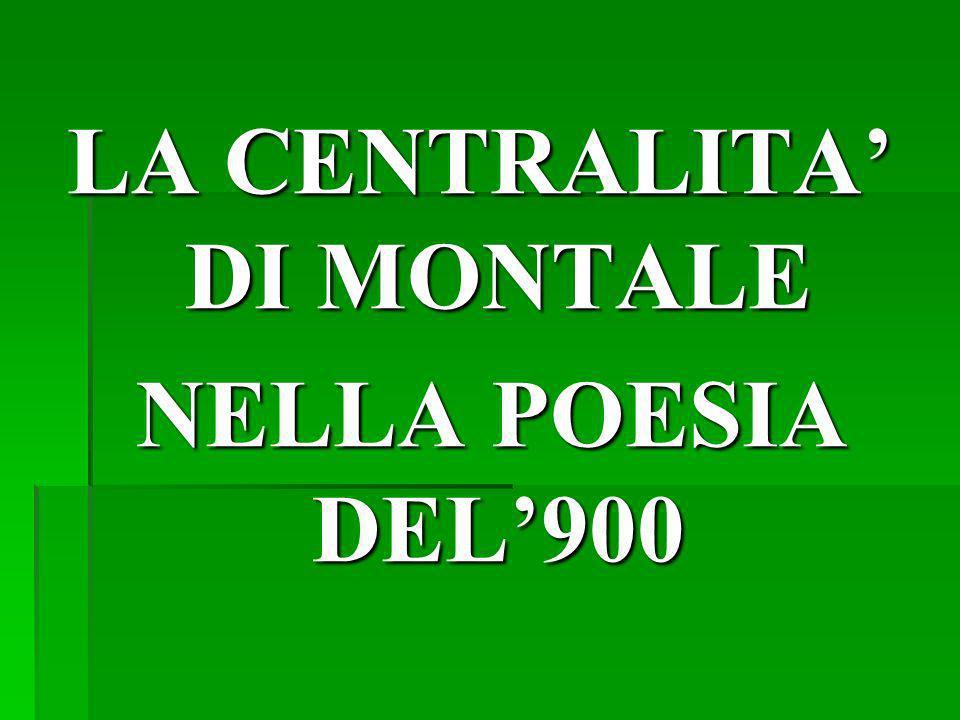 LA CENTRALITA' DI MONTALE