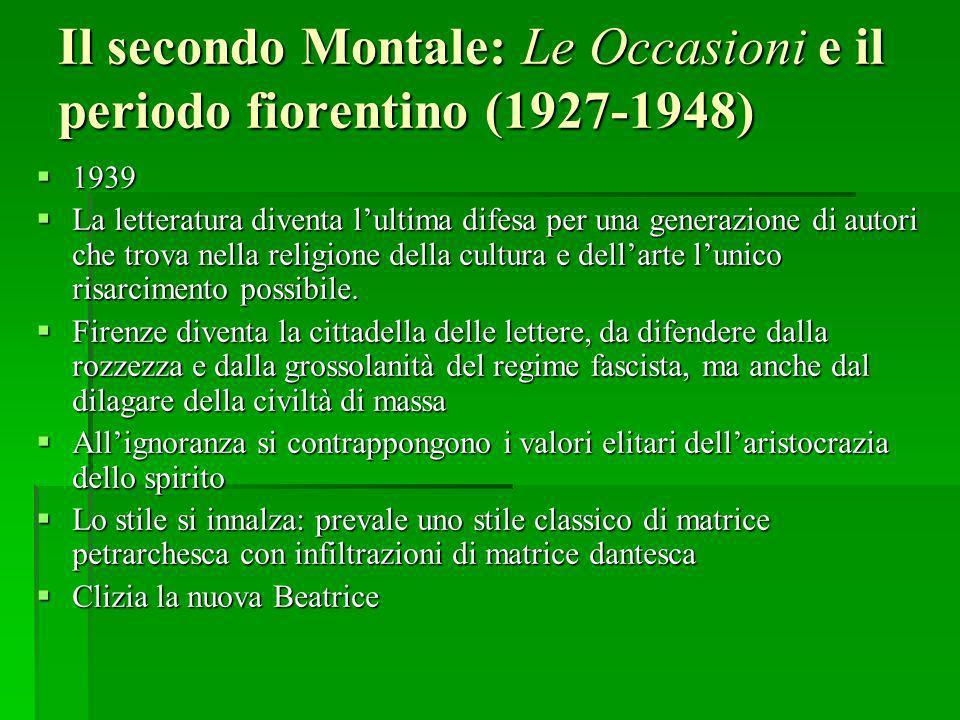 Il secondo Montale: Le Occasioni e il periodo fiorentino (1927-1948)