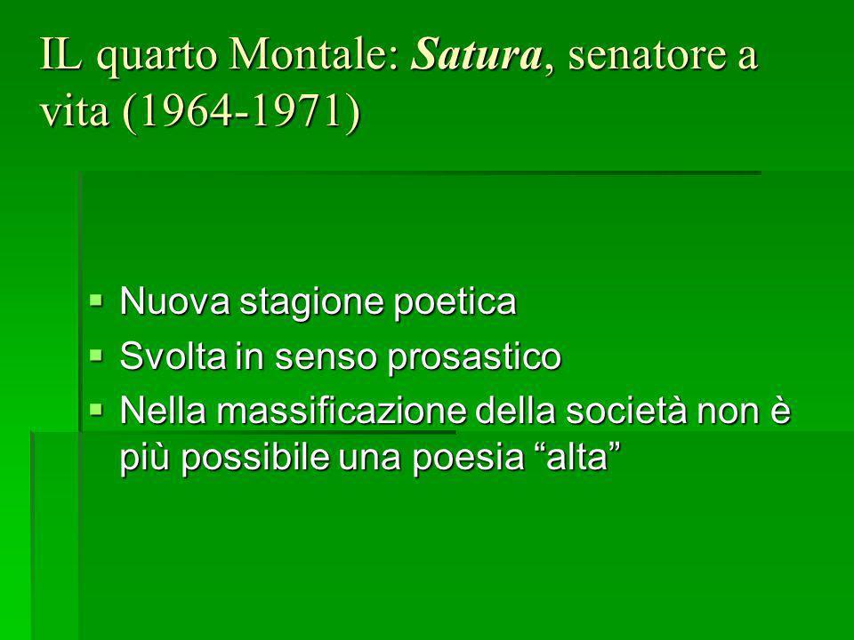 IL quarto Montale: Satura, senatore a vita (1964-1971)