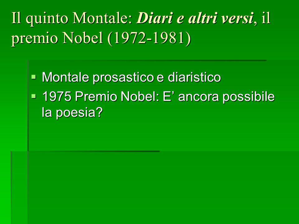 Il quinto Montale: Diari e altri versi, il premio Nobel (1972-1981)