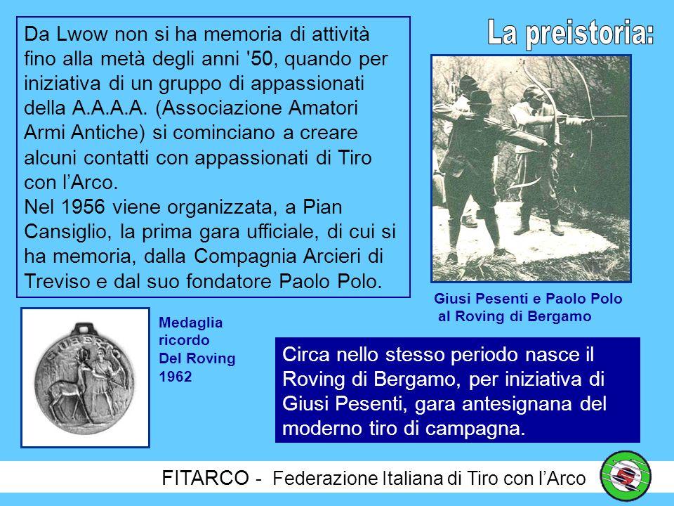 Da Lwow non si ha memoria di attività fino alla metà degli anni 50, quando per iniziativa di un gruppo di appassionati della A.A.A.A. (Associazione Amatori Armi Antiche) si cominciano a creare alcuni contatti con appassionati di Tiro con l'Arco.
