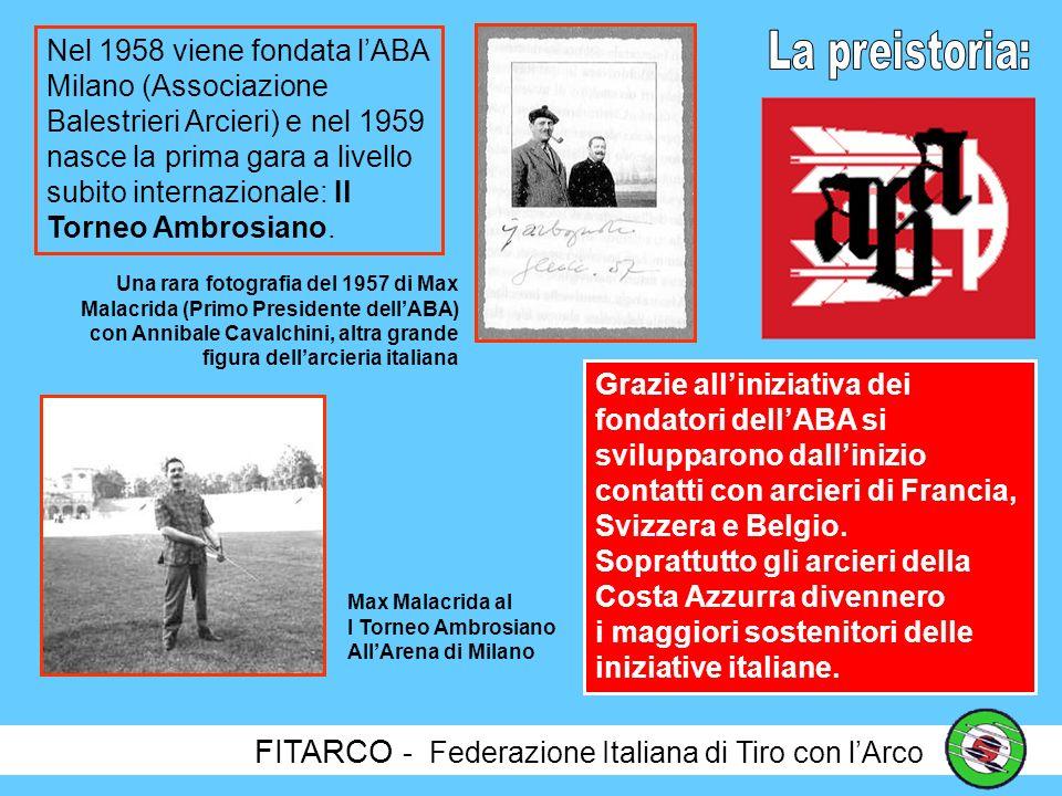 La preistoria: FITARCO - Federazione Italiana di Tiro con l'Arco